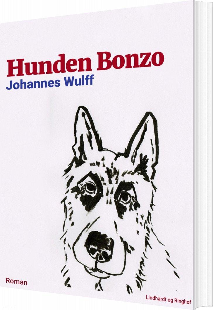 Hunden Bonzo - Johannes Wulff - Bog