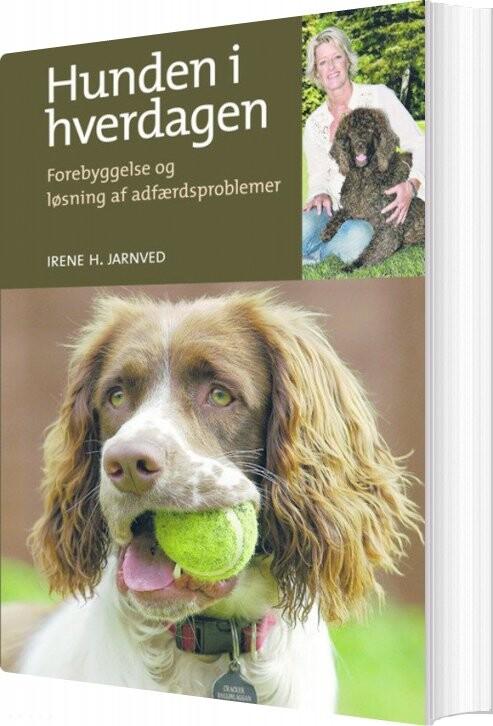 Image of   Hunden I Hverdagen - Irene H. Jarnved - Bog
