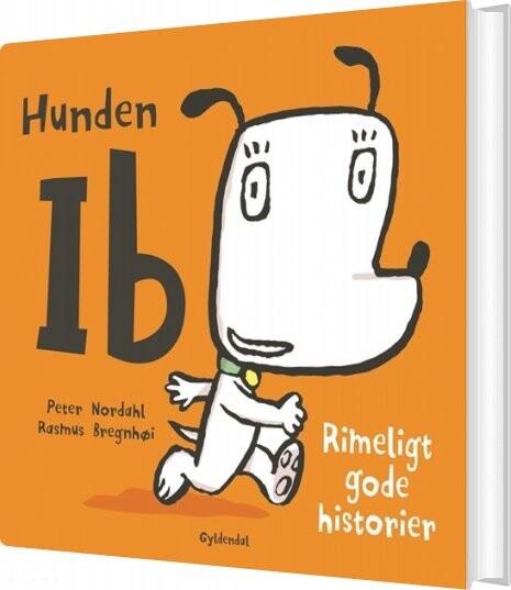 Hunden Ib. Rimeligt Gode Historier - Rasmus Bregnhøi - Bog