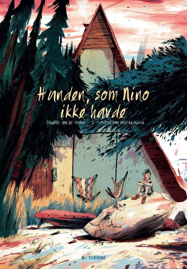 Hunden, Som Nino Ikke Havde - Edward Van De Vendel - Bog