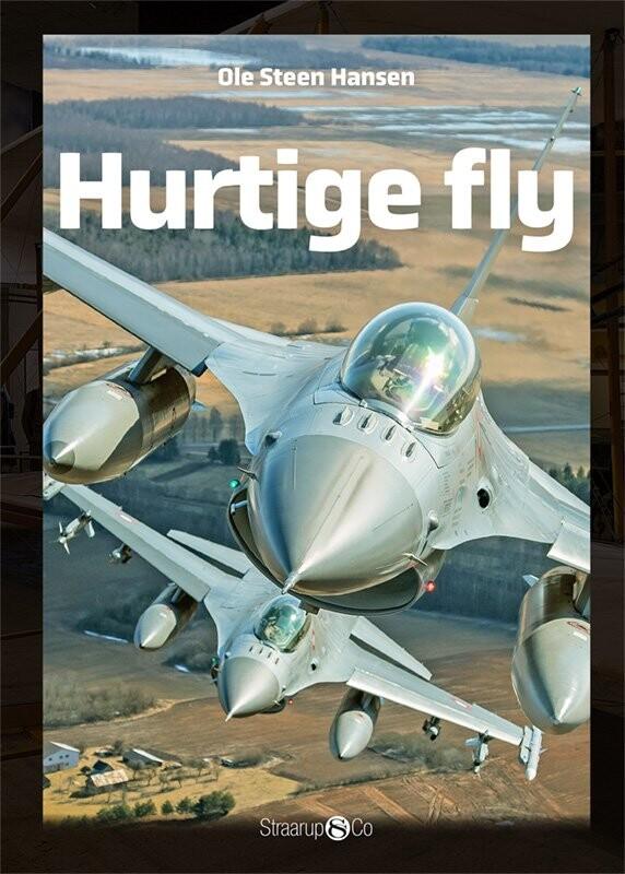 Hurtige Fly - Ole Steen Hansen - Bog