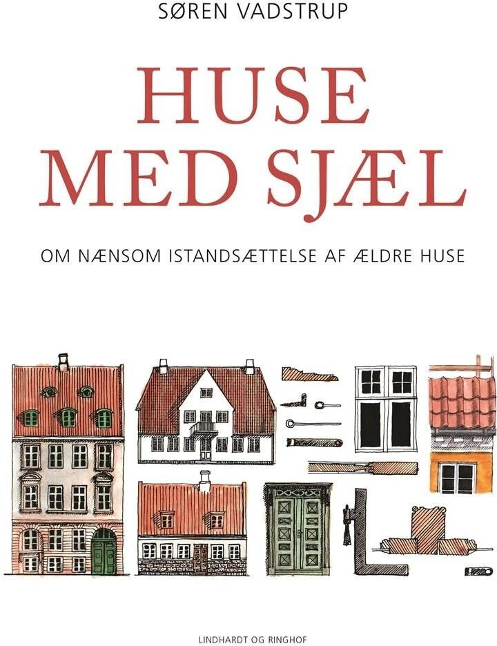 Image of   Huse Med Sjæl - Søren Vadstrup - Bog