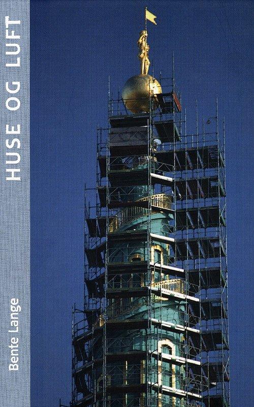 Image of   Huse Og Luft - Bente Lange - Bog