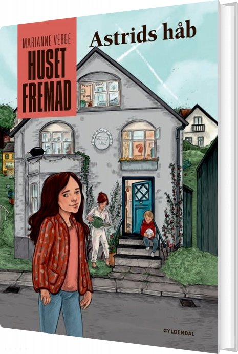 Image of   Huset Fremad - Astrids Håb - Marianne Verge - Bog