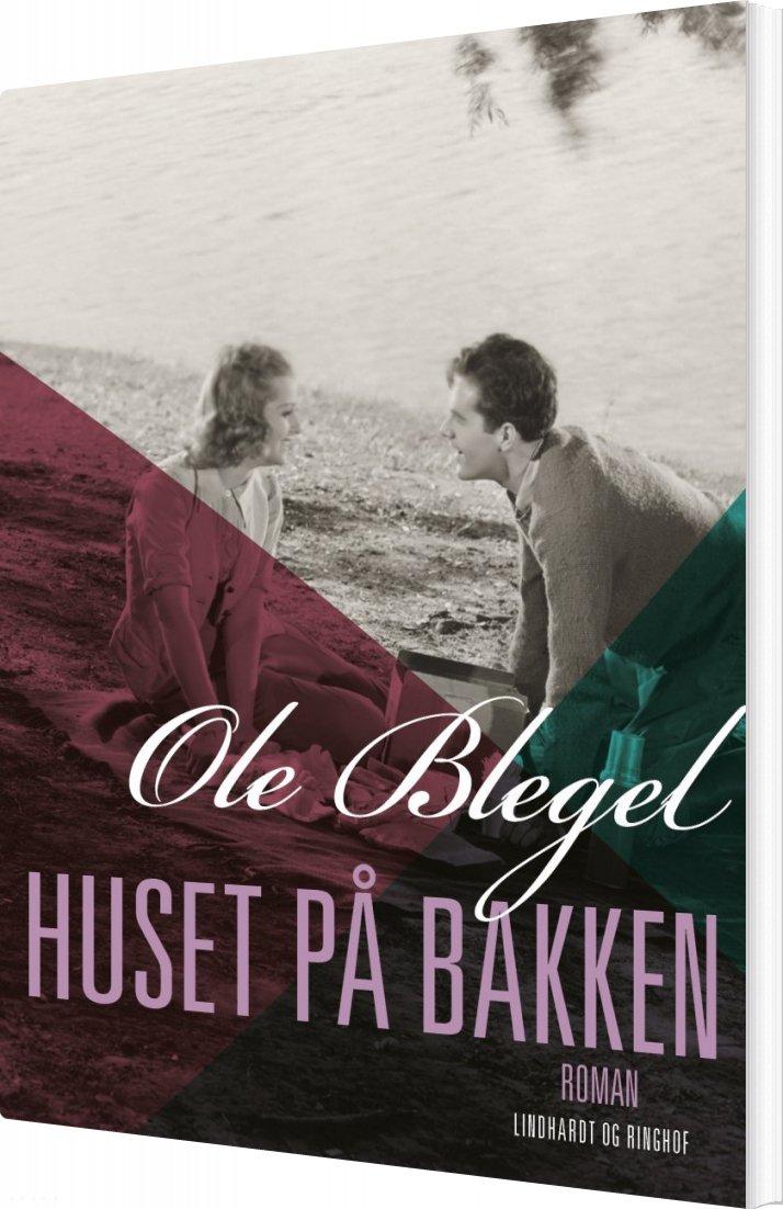Billede af Huset På Bakken - Ole Blegel - Bog