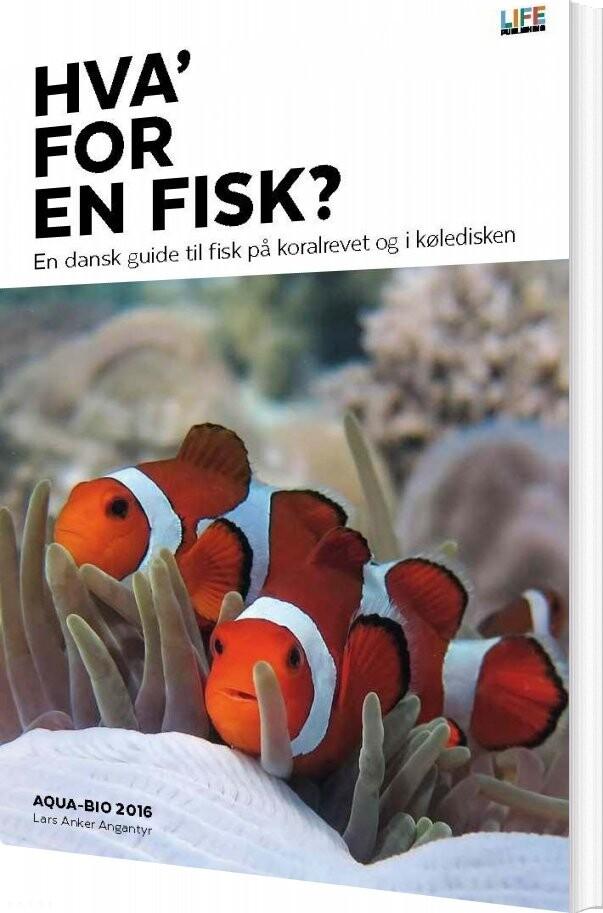 Image of   Hva For En Fisk? - Lars Anker Angantyr - Bog