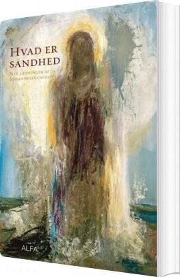 Image of   Hvad Er Sandhed - Gitte Buch-hansen - Bog