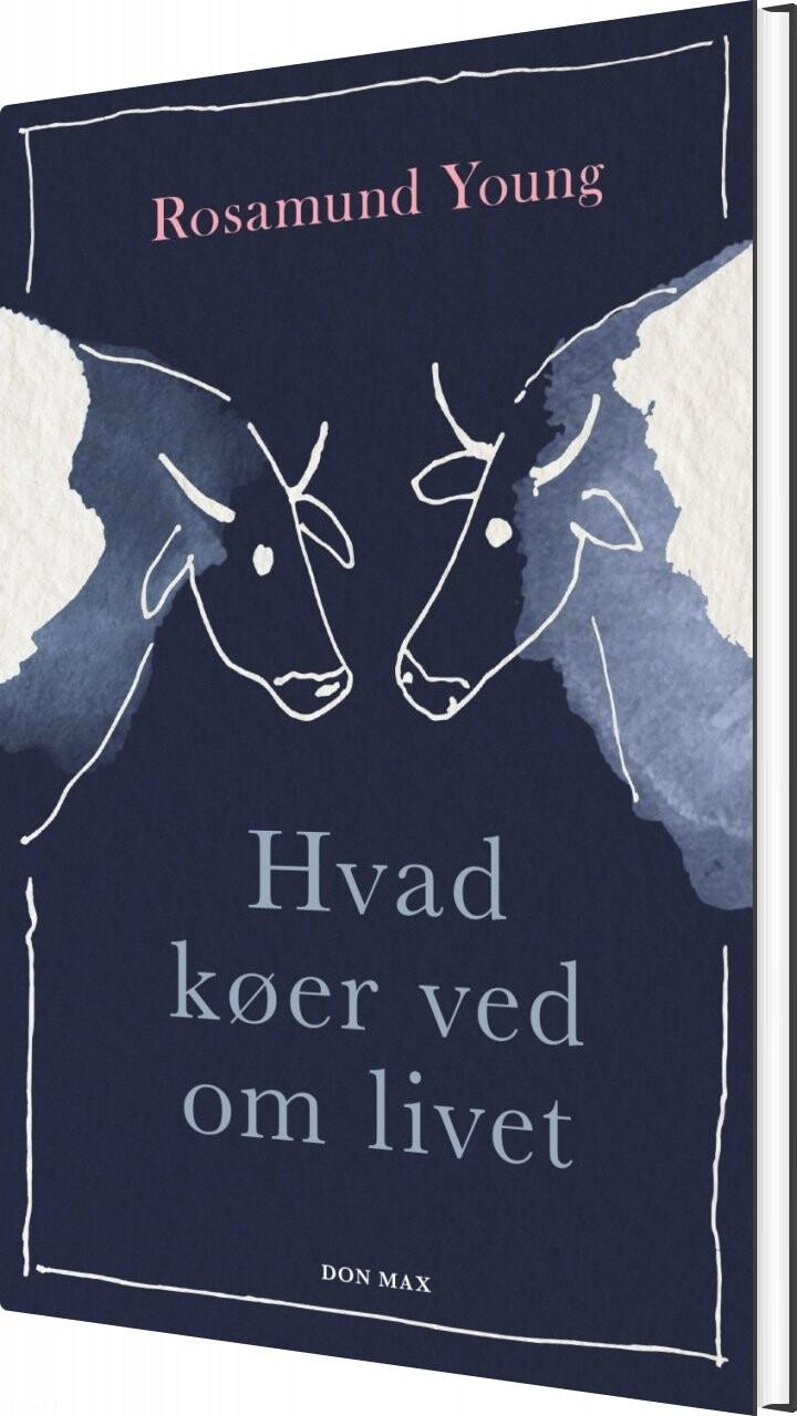 Image of   Hvad Køer Ved Om Livet - Rosamund Young - Bog