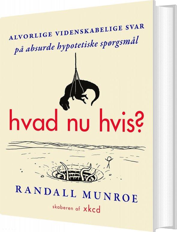 Hvad Nu Hvis? - Randall Munroe - Bog