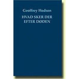 Image of   Hvad Sker Der Efter Døden? - Geoffrey Hodson - Bog