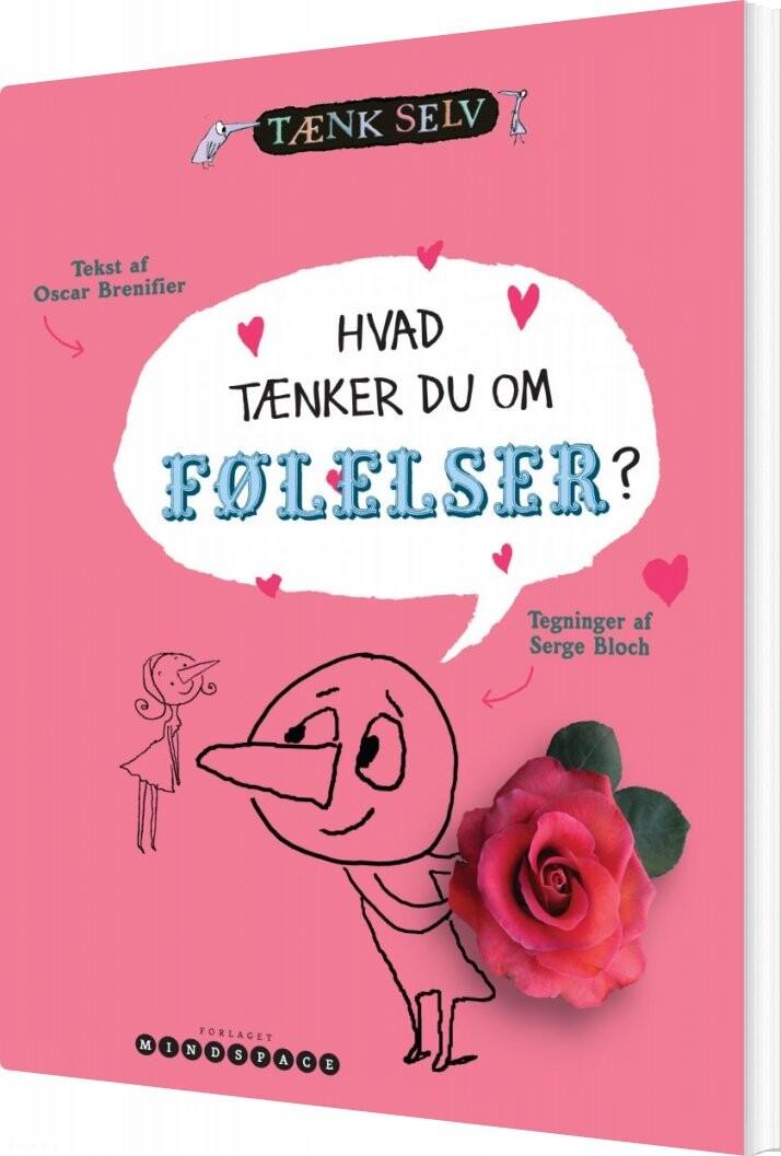 Image of   Hvad Tænker Du Om Følelser? - Oscar Brenifier - Bog
