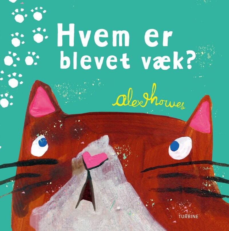 Image of   Hvem Er Blevet Væk? - Alex Howes - Bog