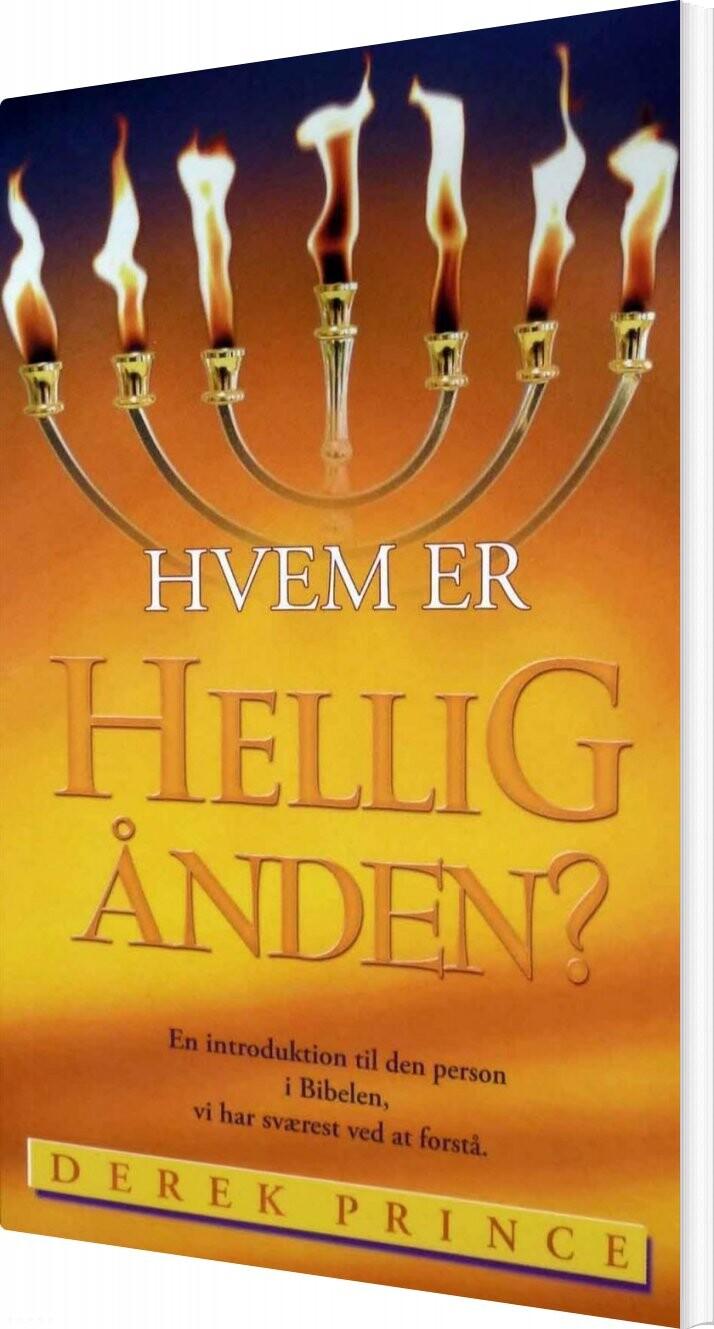 Image of   Hvem Er Helligånden? - Derek Prince - Bog