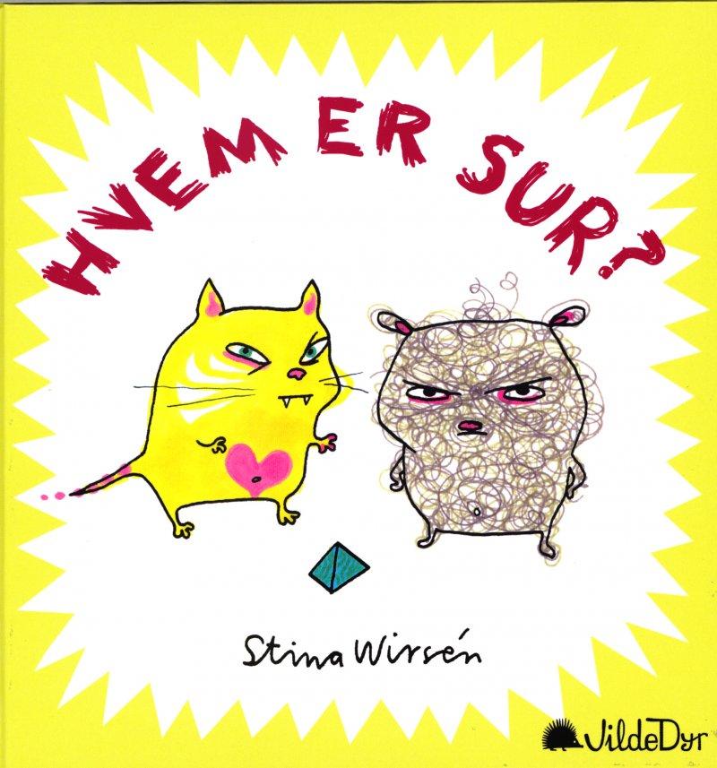 Image of   Hvem Er Sur? - Stina Wirsén - Bog