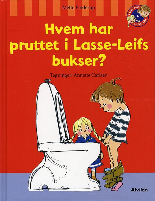 Image of   Hvem Har Pruttet I Lasse-leifs Bukser? - Mette Finderup - Bog
