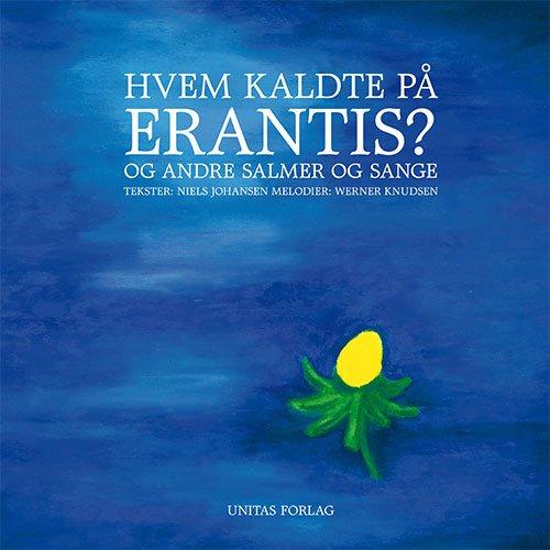 Image of   Hvem Kaldte På Erantis? - Niels Johansen - Bog
