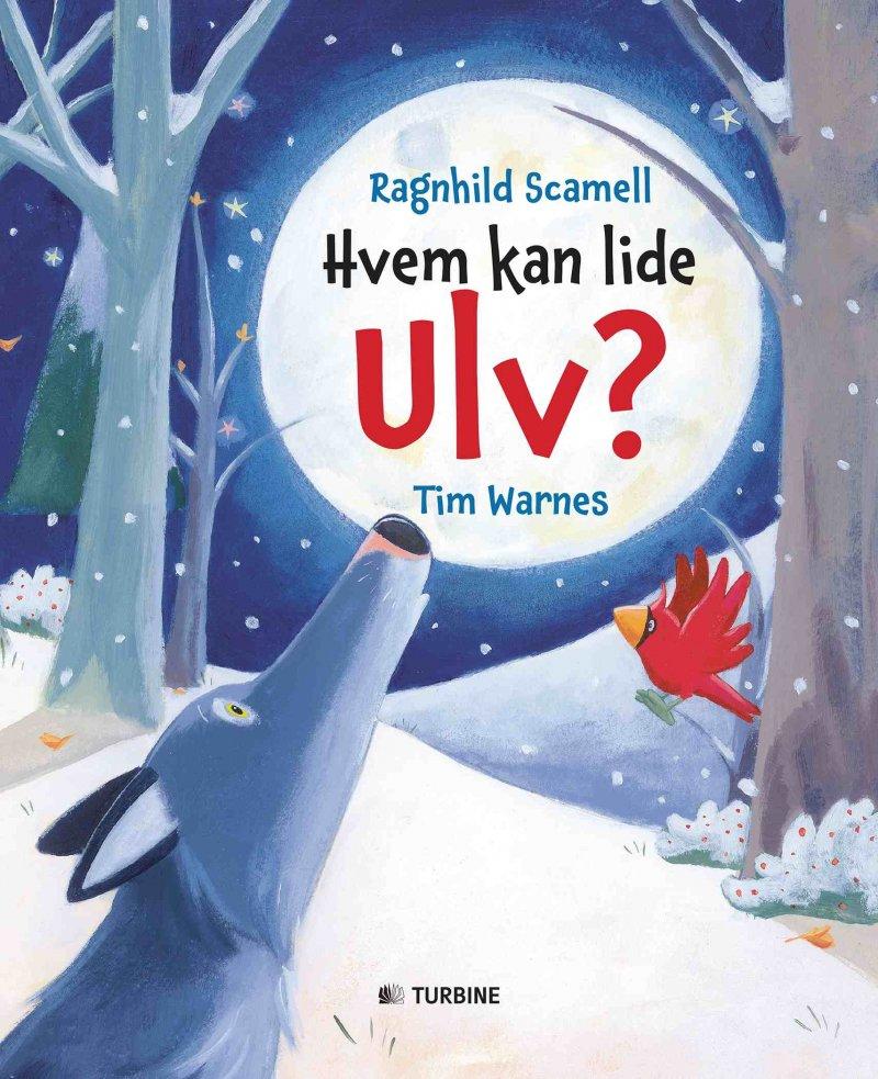 Image of   Hvem Kan Lide Ulv? - Ragnhild Scamell - Bog