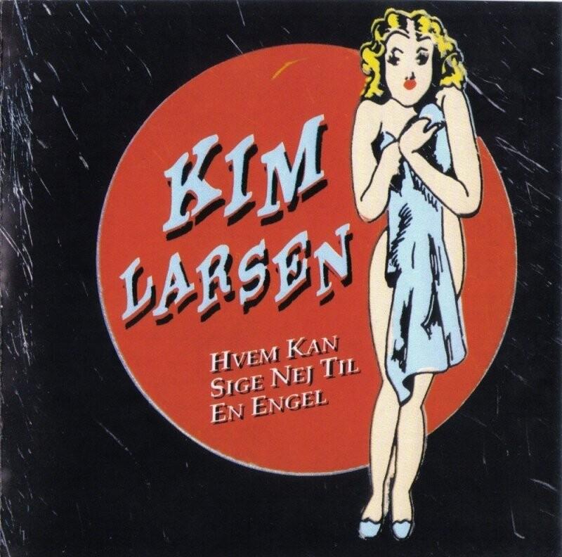 Image of   Kim Larsen - Hvem Kan Sige Nej Til En Engel - Vinyl / LP