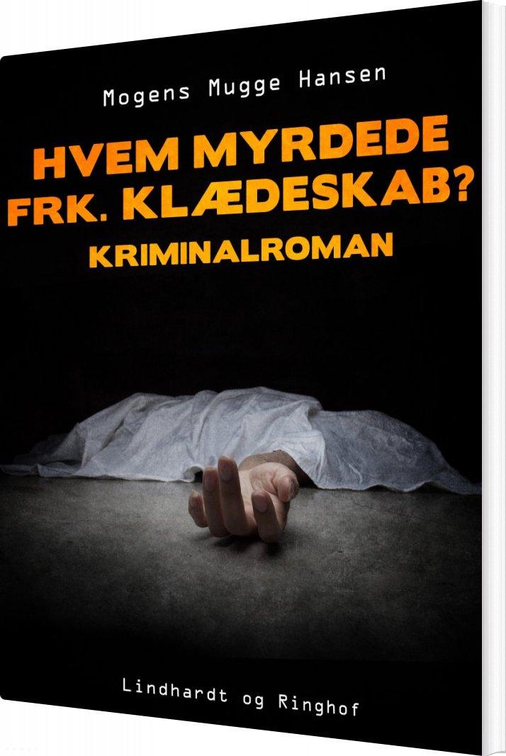 Billede af Hvem Myrdede Frk. Klædeskab? - Mogens Mugge Hansen - Bog
