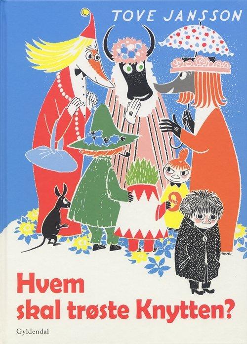 Image of   Hvem Skal Trøste Knytten? - Tove Jansson - Bog