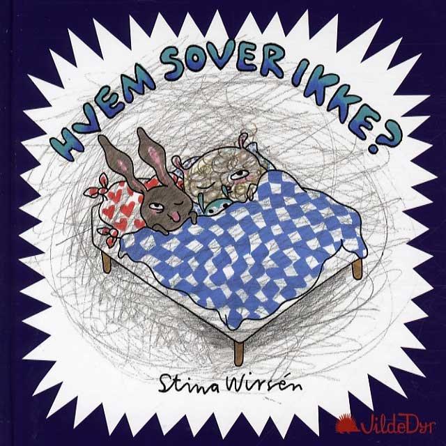 Image of   Hvem Sover Ikke? - Stina Wirsén - Bog
