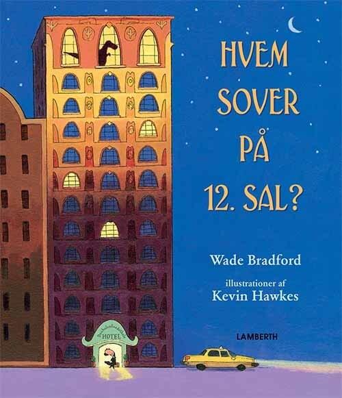 Image of   Hvem Sover På 12. Sal? - Wade Bradford - Bog