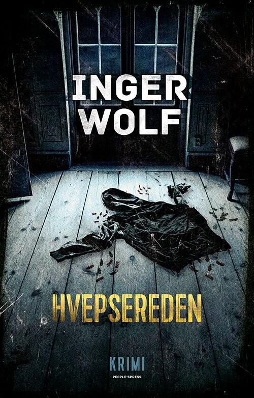 Hvepsereden - Inger Wolf - Bog