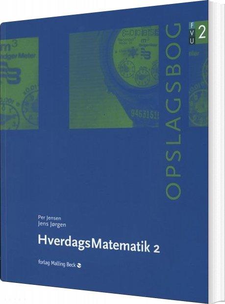 Image of   Hverdagsmatematik 2, Fvu-opslagsbog - Per Jensen - Bog