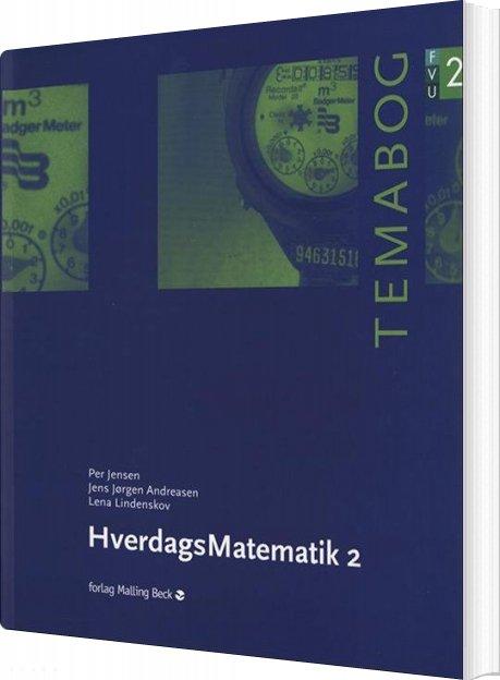 Image of   Hverdagsmatematik 2, Fvu-temabog - Per Jensen - Bog