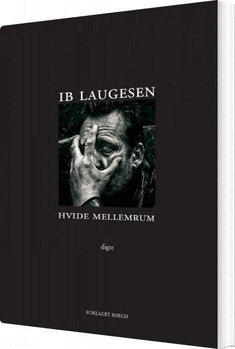 Image of   Hvide Mellemrum - Ib Laugesen - Bog