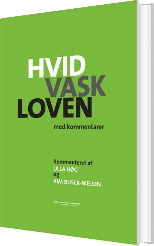 Image of   Hvidvaskloven Med Kommentarer - Kim Busck-nielsen - Bog