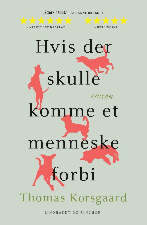 Hvis Der Skulle Komme Et Menneske Forbi - Thomas Korsgaard - Bog