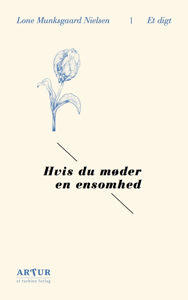 Image of   Hvis Du Møder En Ensomhed - Lone Munksgaard Nielsen - Bog