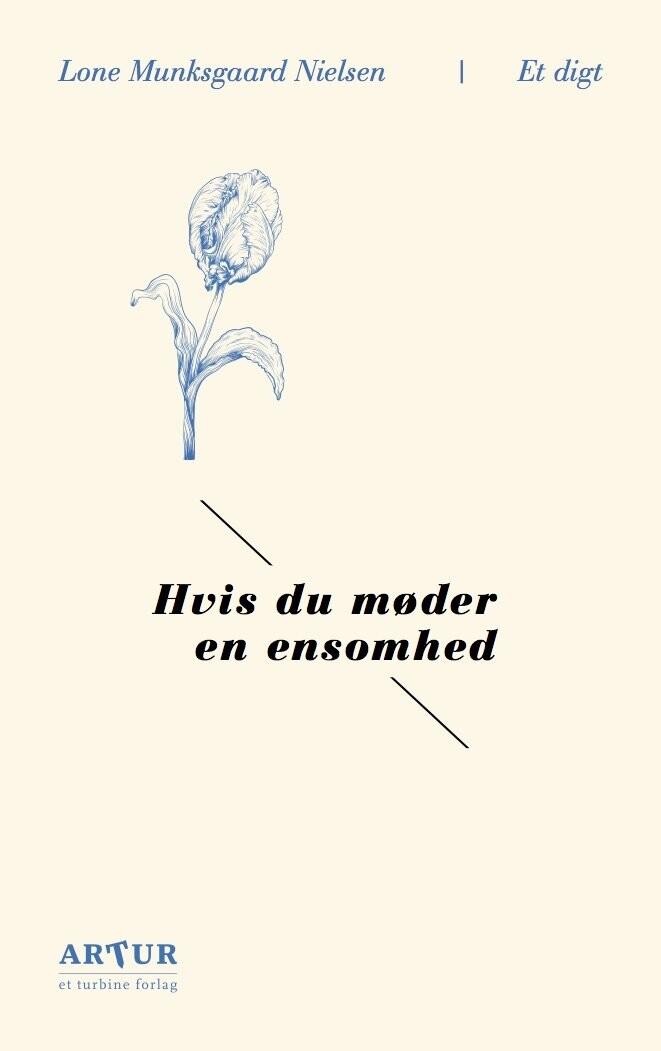 Hvis Du Møder En Ensomhed - Lone Munksgaard Nielsen - Bog