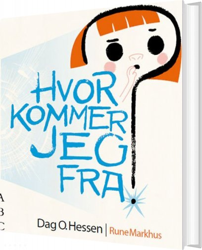 Hvor Kommer Jeg Fra? - Dag O. Hessen - Bog