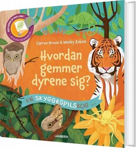 Image of   Hvordan Gemmer Dyrene Sig? - Carron Brown - Bog