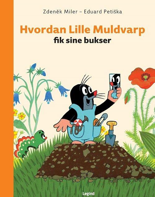 Image of   Hvordan Lille Muldvarp Fik Sine Bukser - Eduard Petiska - Bog