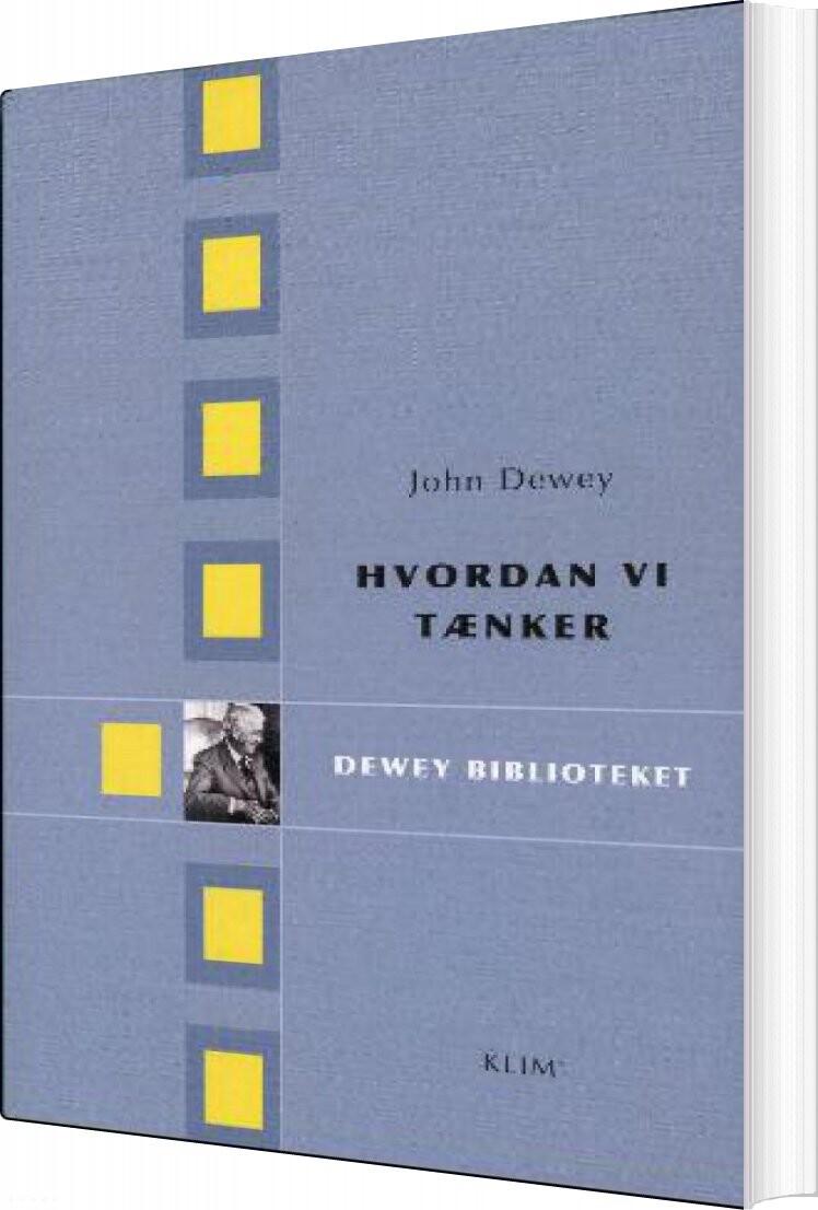 Image of   Hvordan Vi Tænker - John Dewey - Bog