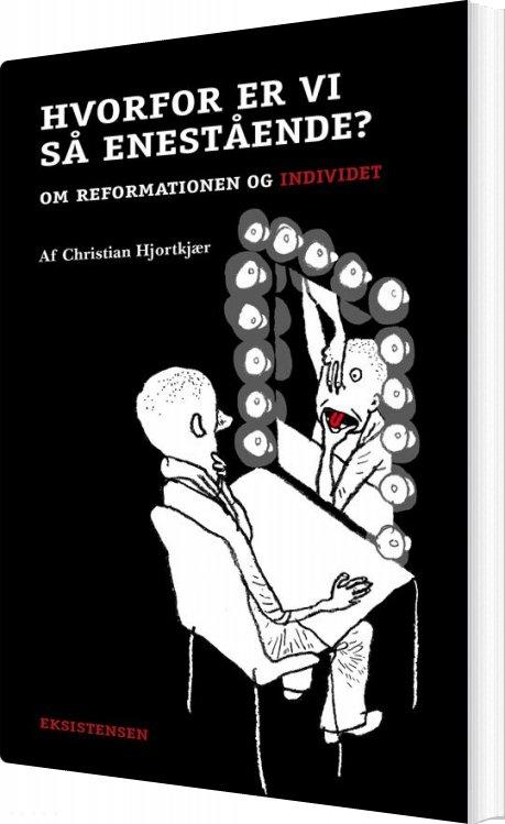 Hvorfor Er Vi Så Enestående? - Christian Hjortkjær - Bog