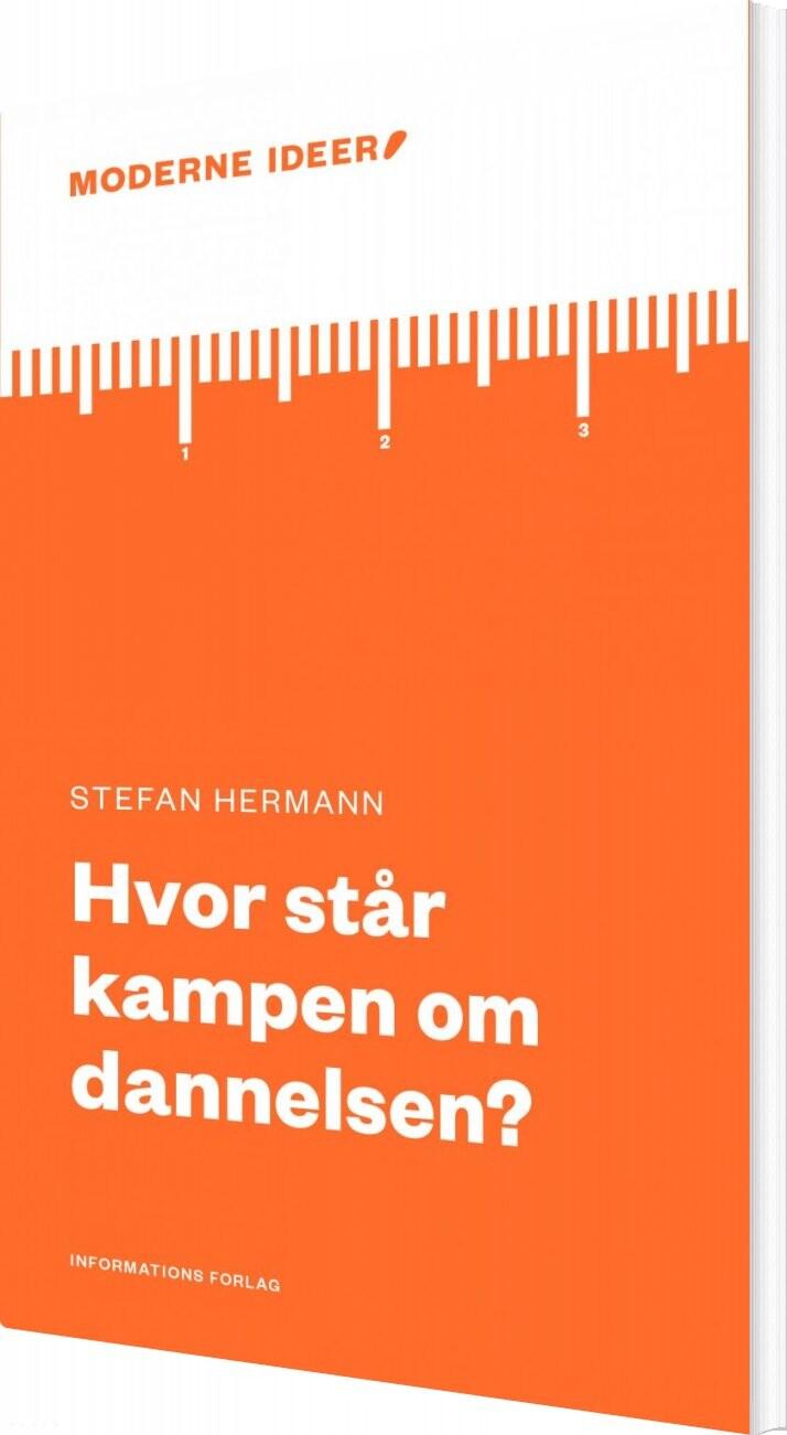 Image of   Hvor Står Kampen Om Dannelsen? - Stefan Hermann - Bog