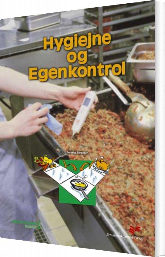Image of   Hygiejne Og Egenkontrol - Solveig Sørensen - Bog