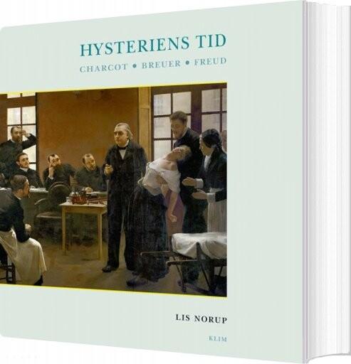 Image of   Hysteriens Tid - Lis Norup - Bog