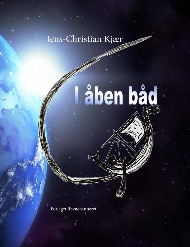 I åben Båd - Jens-christian Kjær - Bog