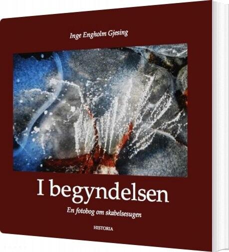 Image of   I Begyndelsen - Inge Engholm Gjesing - Bog