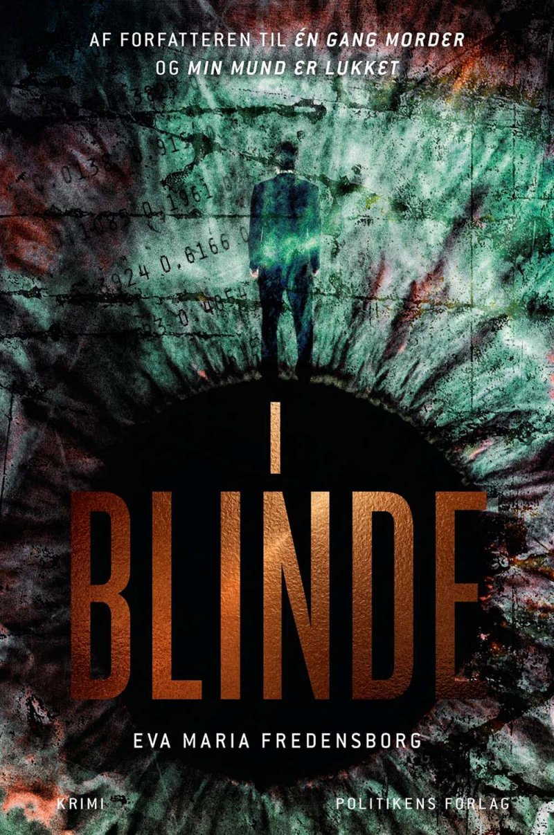 Image of   I Blinde - Eva Maria Fredensborg - Bog