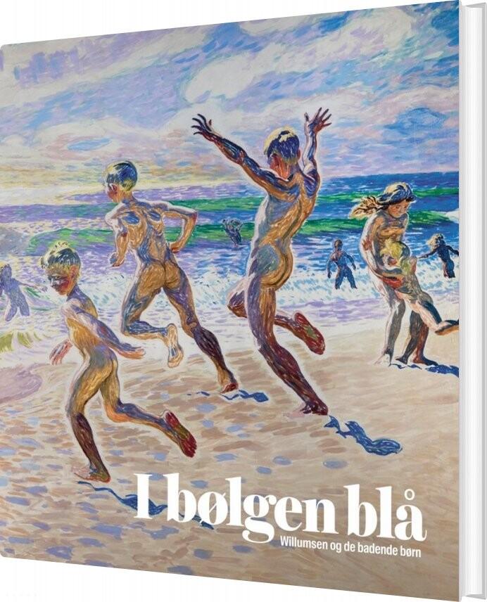 Image of   I Bølgen Blå - Annette Johansen & Mette Bøgh Jensen - Bog