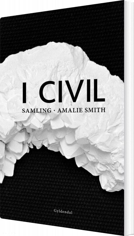 Billede af I Civil - Amalie Smith - Bog