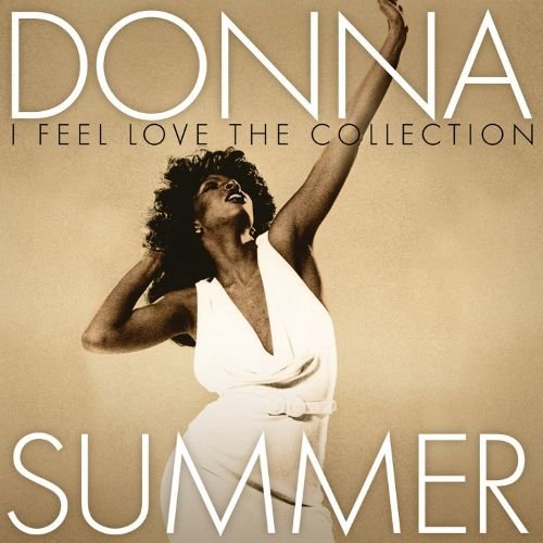 Image of   Donna Summer - I Feel Love: The Collection - CD