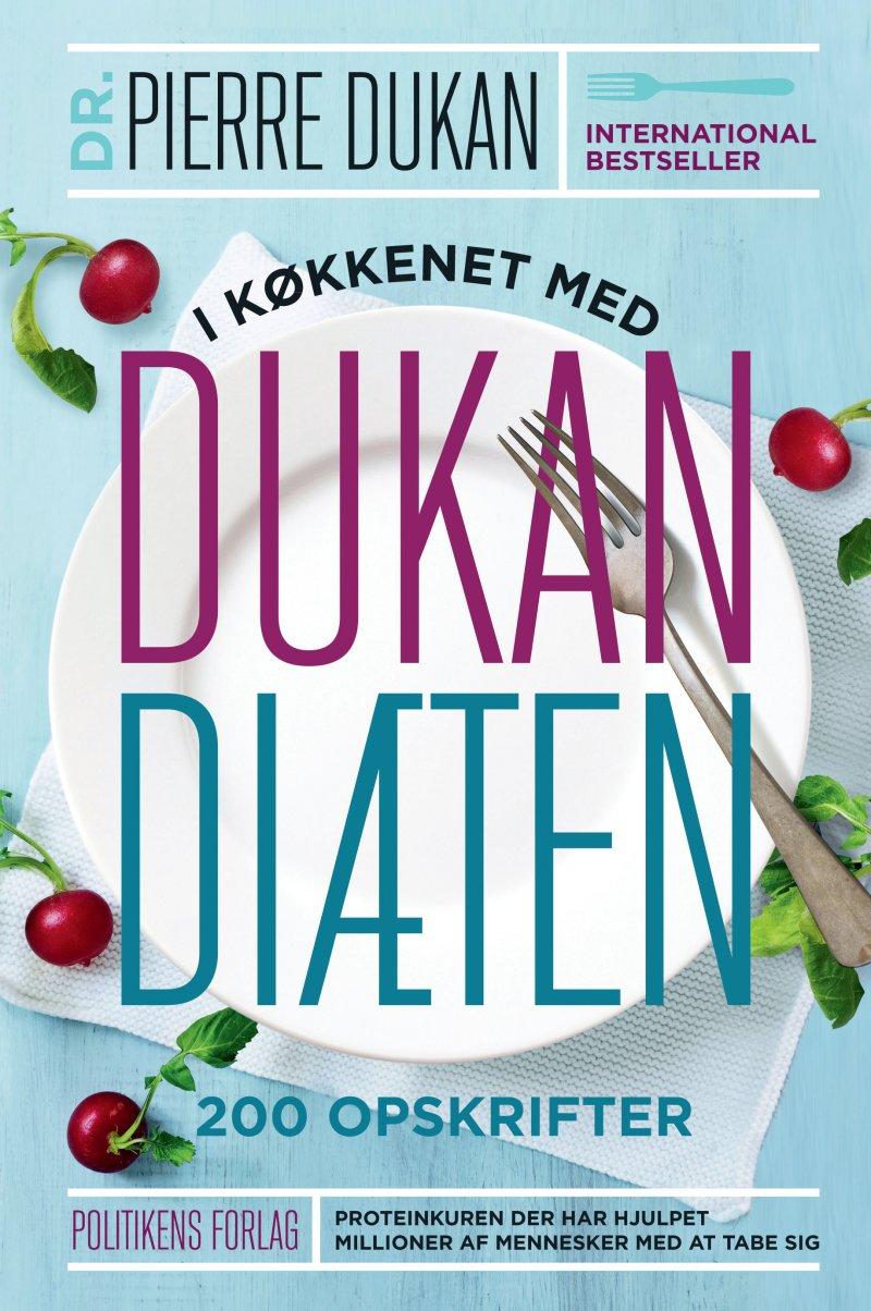 Image of   I Køkkenet Med Dukan Diæten - Pierre Dukan - Bog