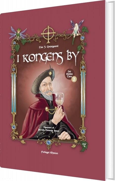 Image of   I Kongens By - Lise J. Qvistgaard - Bog
